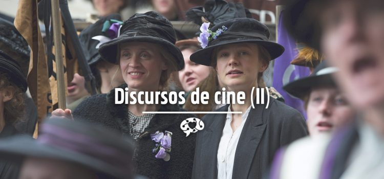 Discursos de cine (II)