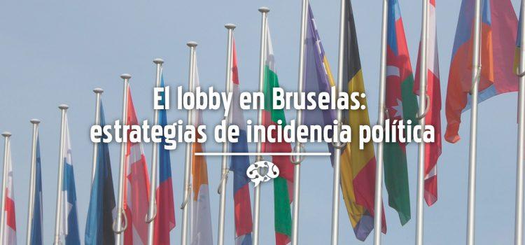 El lobby en Bruselas: estrategias de incidencia política