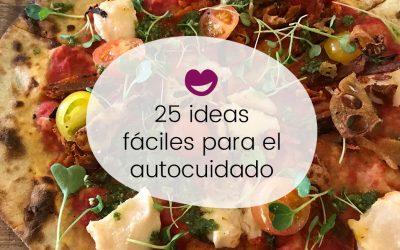 25 Ideas para el autocuidado