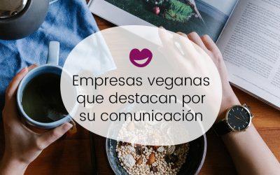 3 Empresas veganas que destacan por su comunicación