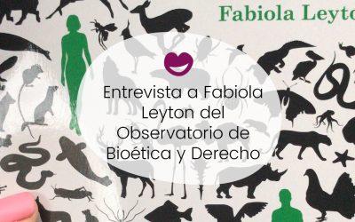 #12 Ingobernables: Entrevista a Fabiola Leyton del Observatorio de Bioética de la UB