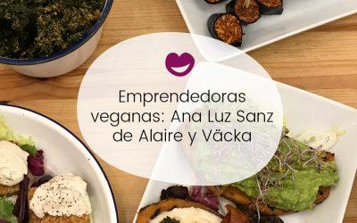 #16 Ingobernables. Emprendedoras veganas: Ana Luz