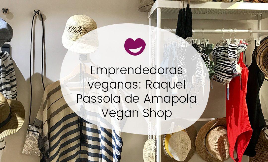 #14 Ingobernables: Emprendedoras veganas entrevista a Raquel Passola de Amapola Vegan Shop
