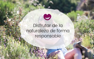 Disfrutar de la naturaleza de forma responsable